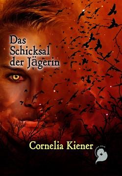 Das Schicksal der Jägerin von Kiener,  Cornelia
