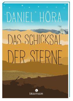 Das Schicksal der Sterne von Höra,  Daniel