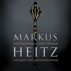 Das Schicksal der Zwerge (Die Zwerge 4) von Heitz,  Markus, Steck,  Johannes
