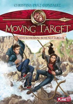 Moving Target 2: Das Schicksal schlägt zurück von Böhmert,  Frank, Diaz Gonzalez,  Christina, Flegler,  Leena, Korte,  Melanie