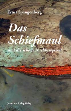 Das Schiefmaul von Spangenberg,  Ernst