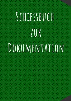 Das Schießbuch für Sportschützen von Richtmeyer,  Johann