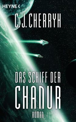 Das Schiff der Chanur von Cherryh,  Carolyn J., Schichtel,  Thomas