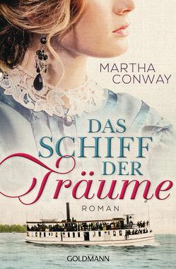 Das Schiff der Träume von Conway,  Martha, Heinzius,  Christine