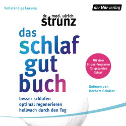 Das Schlaf-gut-Buch von Schäfer,  Herbert, Strunz,  Ulrich