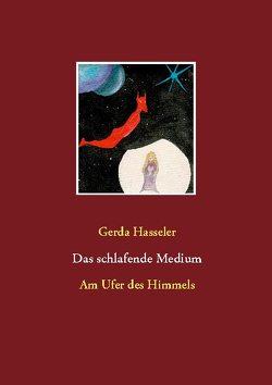 Das schlafende Medium von Hasseler,  Gerda