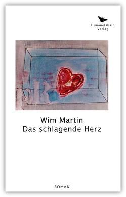 Das schlagende Herz von Martin,  Wim