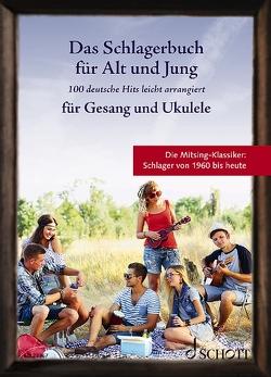 Das Schlagerbuch für Alt und Jung von Müller,  Sebastian