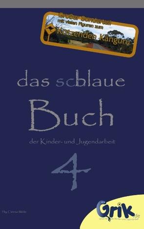 das schlaue, blaue Buch der Kinder- und Jugendarbeit 4 von Mehler,  Christian