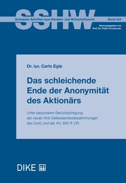 Das schleichende Ende der Anonymität des Aktionärs von Egle,  Carlo