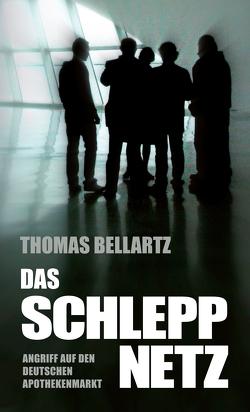 Das Schleppnetz von Bellartz,  Thomas