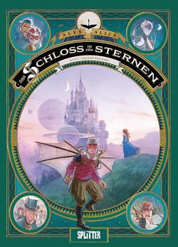 Das Schloss in den Sternen. Band 5 von Alice,  Alex
