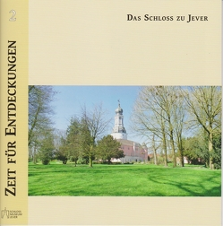 Das Schloss zu Jever von Sander,  Antje