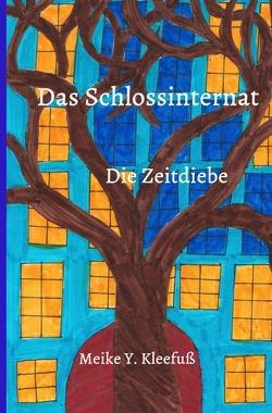 Das Schlossinternat von Kleefuß,  Meike Y.