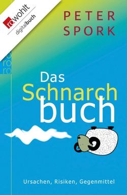 Das Schnarchbuch von Raichle,  Gerda, Spork,  Peter