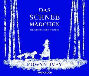 Das Schneemädchen von Ivey,  Eowyn, Wollny,  Julian, Wolters,  Doris