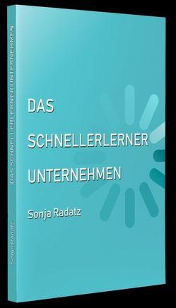 Das Schnellerlerner Unternehmen von Radatz,  Sonja