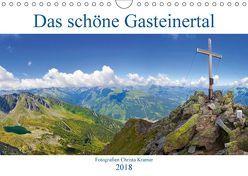 Das schöne Gasteinertal (Wandkalender 2018 DIN A4 quer) von Kramer,  Christa