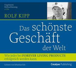 Das schönste Geschäft der Welt von Kipp,  Rolf