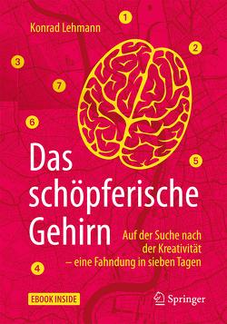 Das schöpferische Gehirn von Lehmann,  Konrad