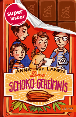 Das Schoko-Geheimnis von Kehn,  Regina, Lanen,  Anna van