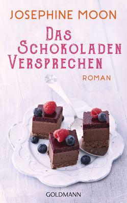 Das Schokoladenversprechen von Laszlo,  Ulrike, Moon,  Josephine
