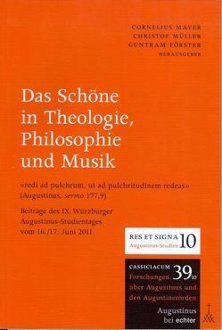 Das Schöne in Theologie, Philosophie und Musik von Förster,  Guntram, Mayer,  Cornelius, Mueller,  Christof