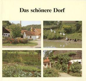 Das schönere Dorf / Das schönere Dorf von Stettmeier,  Werner