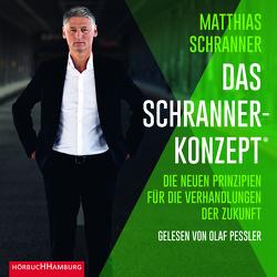 Das Schranner-Konzept® von Pessler,  Olaf, Schranner,  Matthias