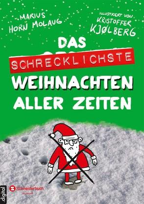 Das schrecklichste Weihnachten aller Zeiten von Horn Molaug,  Marius, Kjølberg,  Kristoffer, Krüger,  Knut