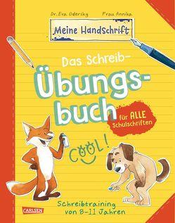 Das Schreib-Übungsbuch für alle Schulschriften von Odersky,  Eva, Sauerborn,  Annika