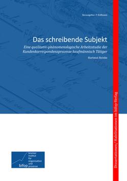Das schreibende Subjekt von Hoffmann,  Peter, Reinke,  Hartmut