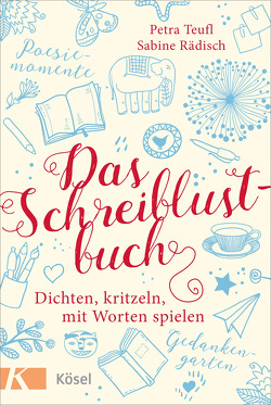 Das Schreiblustbuch von Rädisch,  Sabine, Teufl,  Petra