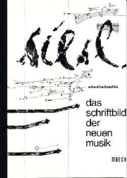 Das Schriftbild der Neuen Musik von Karkoschka,  Erhard