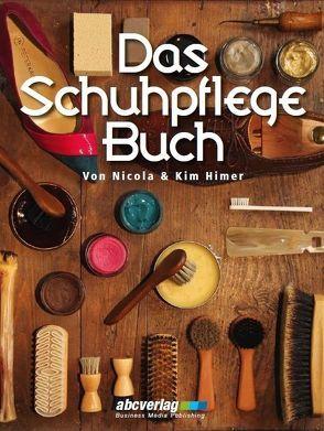 Das Schuhpflege-Buch von Himer,  Kim, Himer,  Nicola