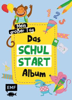 Das Schulstart-Album: Mein großer Tag – Endlich Schulkind! von Thißen,  Sandy