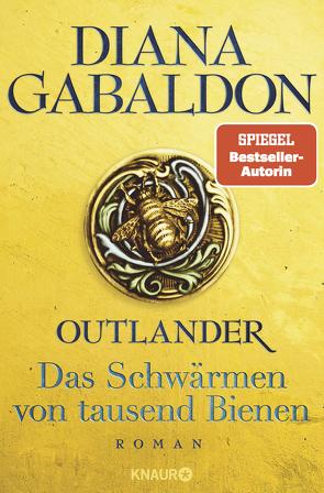 Outlander – Das Schwärmen von tausend Bienen von Gabaldon,  Diana, Schnell,  Barbara