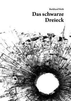 Das schwarze Dreieck von Burkard,  Weth