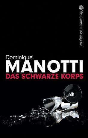 Das schwarze Korps von Manotti,  Dominique, Stephani,  Andrea