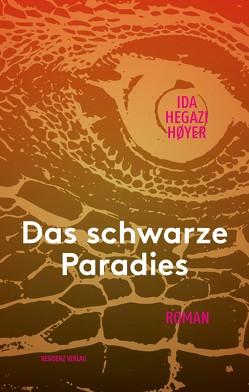 Das schwarze Paradies von Hoyer,  Ida Hegazi