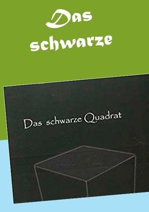 Das schwarze Quadrat von Stutz,  Christine