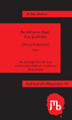 Das Schwarze Siegel von Machen,  Arthur, Postma,  Heiko