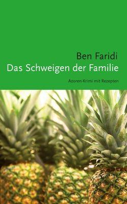 Das Schweigen der Familie von Faridi,  Ben