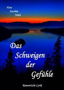 Das Schweigen der Gefühle von Nebel,  Hans - Joachim