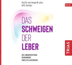 Das Schweigen der Leber von Goettges,  Ulf C., Lohse,  Ansgar W.