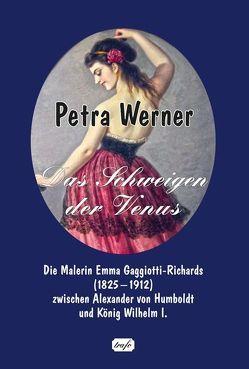 Das Schweigen der Venus von Werner,  Petra