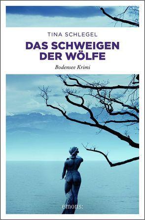 Der Wolf vom Bodensee von Schlegel,  Tina