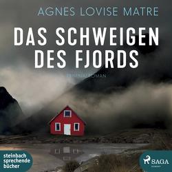 Das Schweigen des Fjords von Doerries,  Maike, Frauenlob,  Günther, Matre,  Agnes Lovise, Mill,  Julian