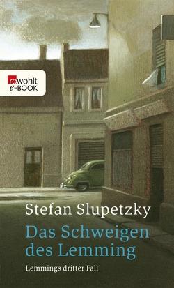 Das Schweigen des Lemming von Slupetzky,  Stefan
