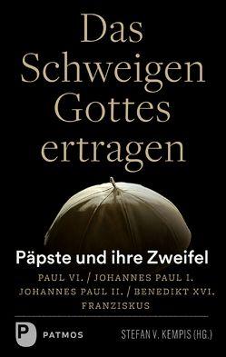 Das Schweigen Gottes ertragen von Kempis,  Stefan v.